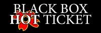 blackboxhotticket